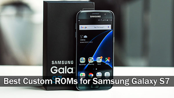 Best Custom Rom For Samsung Galaxy S7 Att Verizon Sprint T Mobile Androidfunz